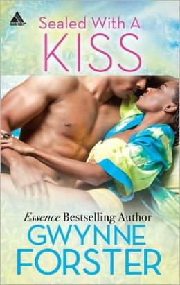 Sealed with a Kiss (Harlequin Kimani Arabesque Series)
