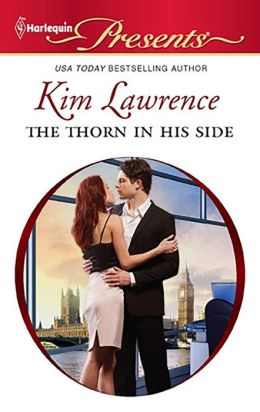The Thorn in His Side (Harlequin Presents Series #3050)