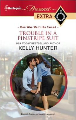 Trouble in a Pinstripe Suit (Harlequin Presents Extra Series #191)