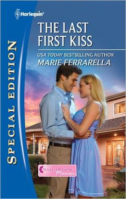 The Last First Kiss (Harlequin Special Edition Series #2175)