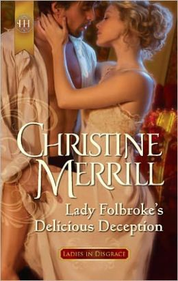 Lady Folbroke's Delicious Deception (Harlequin Historical Series #1081)