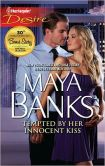 Book Cover Image. Title: Tempted by Her Innocent Kiss (Harlequin Desire Series #2143), Author: Maya Banks