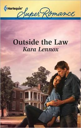 Outside the Law (Harlequin Super Romance Series #1767)