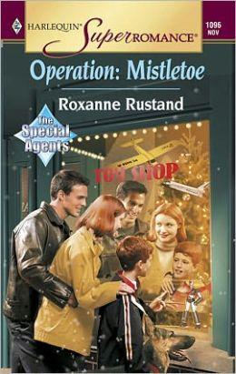 Operation: Mistletoe