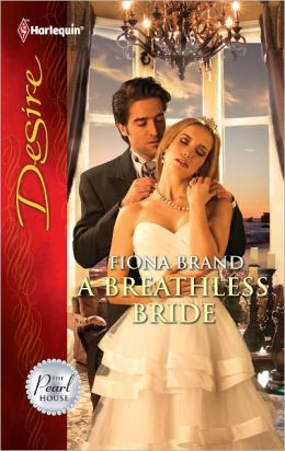 A Breathless Bride (Harlequin Desire Series #2154)