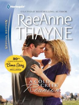 A Cold Creek Reunion (Harlequin Special Edition Series #2179)