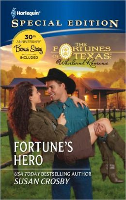 Fortune's Hero (Harlequin Special Edition Series #2181)