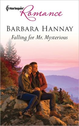 Falling for Mr. Mysterious (Harlequin Romance Series #4304)
