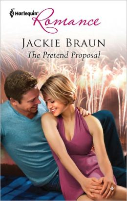 The Pretend Proposal (Harlequin Romance Series #4308)
