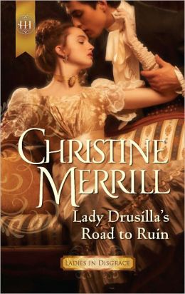 Lady Drusilla's Road to Ruin (Harlequin Historical Series #1085)