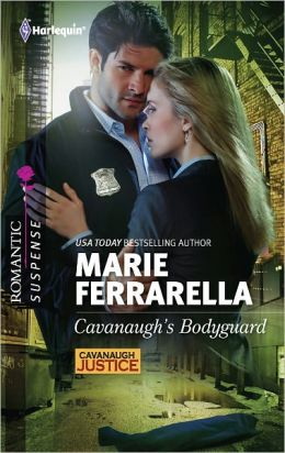 Cavanaugh's Bodyguard (Harlequin Romantic Suspense Series #1669)