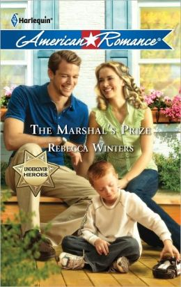 The Marshal's Prize (Harlequin American Romance Series #1398)