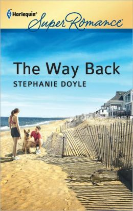 The Way Back (Harlequin Super Romance Series #1773)