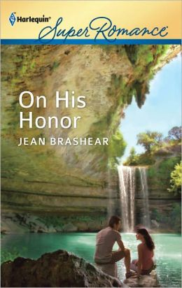 On His Honor (Harlequin Super Romance Series #1775)