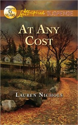 At Any Cost (Love Inspired Suspense Series)
