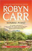 Book Cover Image. Title: Sunrise Point (Virgin River Series #19), Author: Robyn Carr