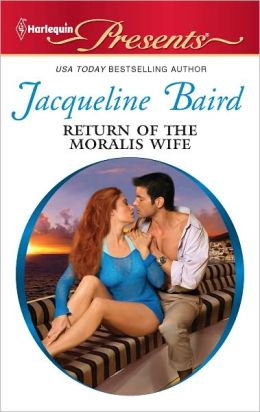 Return of the Moralis Wife (Harlequin Presents Series #3059)
