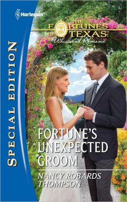 Fortune's Unexpected Groom (Harlequin Special Edition Series #2185)