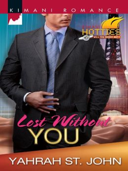Lost Without You (Harlequin Kimani Romance Series #282)