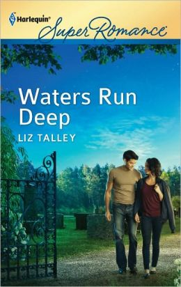 Waters Run Deep (Harlequin Super Romance Series #1776)