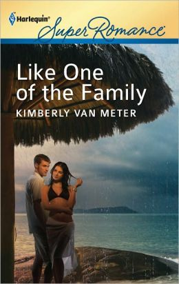 Like One of the Family (Harlequin Super Romance Series #1778)