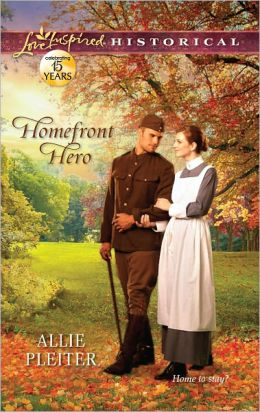 Homefront Hero (Love Inspired Historical Series)