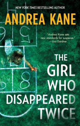 The Girl Who Disappeared Twice (Forensic Instincts Series #1)