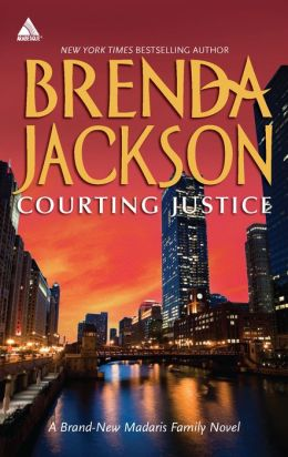Courting Justice (Harlequin Kimani Arabesque Series)