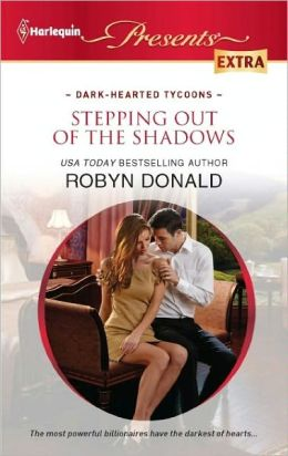 Stepping out of the Shadows (Harlequin Presents Extra Series #202)