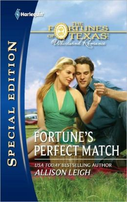 Fortune's Perfect Match (Harlequin Special Edition Series #2191)
