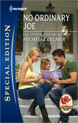 No Ordinary Joe (Harlequin Special Edition Series #2196)