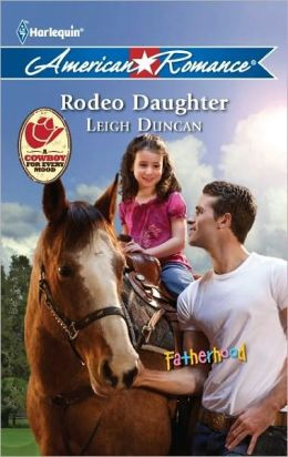 Rodeo Daughter (Harlequin American Romance Series #1406)