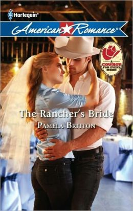 The Rancher's Bride (Harlequin American Romance Series #1407)