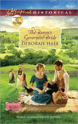 The Baron's Governess Bride (Love Inspired Historical Series)