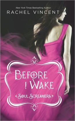 Before I Wake (Soul Screamers Series #6)