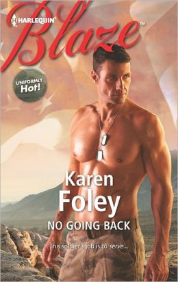No Going Back (Harlequin Blaze Series #698)