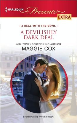 A Devilishly Dark Deal (Harlequin Presents Extra Series #205)