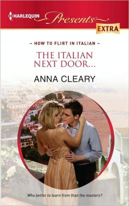 The Italian Next Door... (Harlequin Presents Extra Series #207)