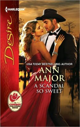 A Scandal So Sweet (Harlequin Desire Series #2167)
