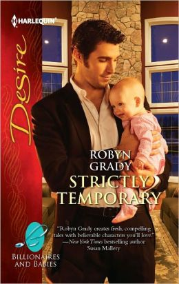Strictly Temporary (Harlequin Desire Series #2169)