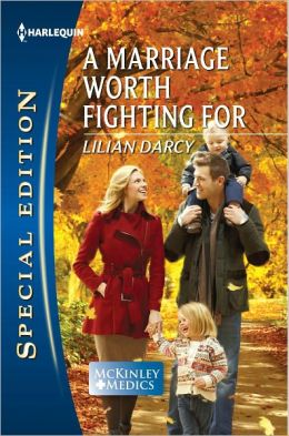 A Marriage Worth Fighting For (Harlequin Special Edition Series #2200)