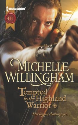 Tempted by the Highland Warrior (Harlequin Historical Series #1098)