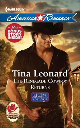 The Renegade Cowboy Returns (Harlequin American Romance Series #1411)