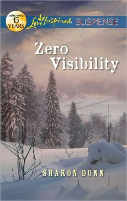 Zero Visibility (Love Inspired Suspense Series)