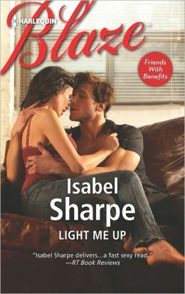 Light Me Up (Harlequin Blaze Series #704)