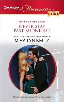 Never Stay Past Midnight (Harlequin Presents Extra Series #211)