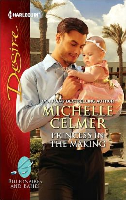 Princess in the Making (Harlequin Desire Series #2175)