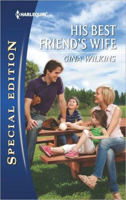 His Best Friend's Wife (Harlequin Special Edition Series #2206)