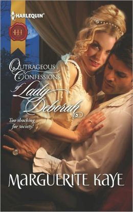 Outrageous Confessions of Lady Deborah (Harlequin Historical Series #1100)