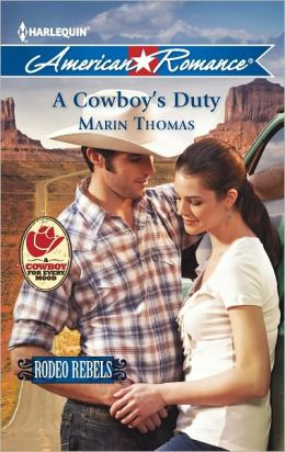 A Cowboy's Duty (Harlequin American Romance Series #1414)
